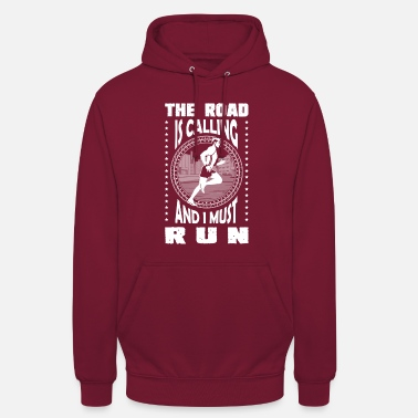 The road is calling and I must run.png - Felpa con cappuccio unisex