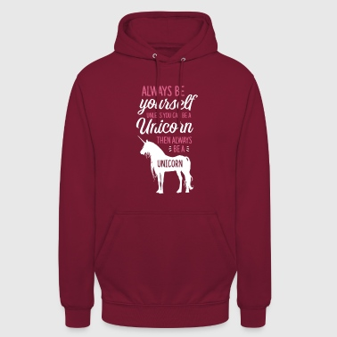 Always be a Unicorn - Unisex Hoodie