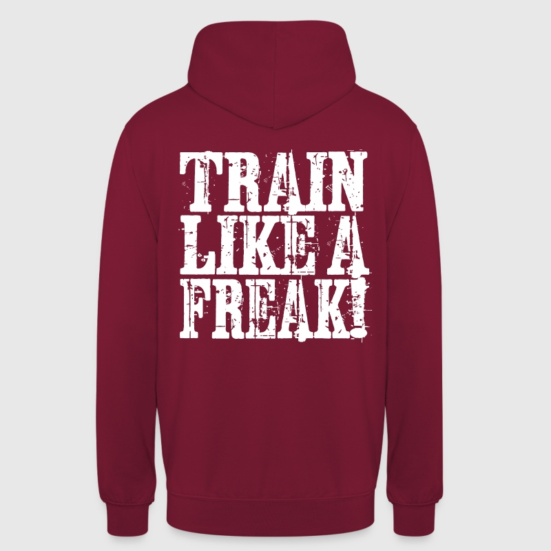 Train Like A Freak 01 - Unisex Hoodie