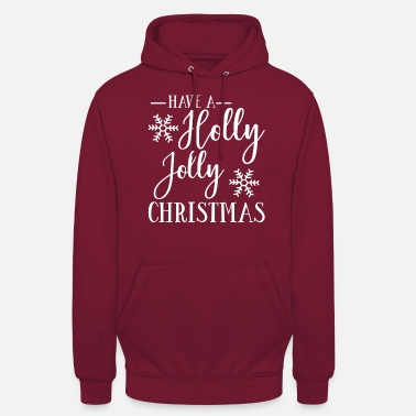 Holly Holly Jolly - Unisex Hoodie
