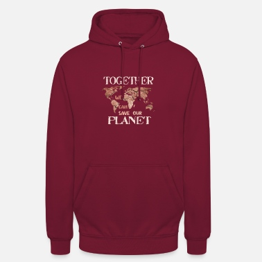 Save our planet - Unisex Hoodie