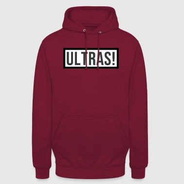 Ultras! - Sweat-shirt à capuche unisexe