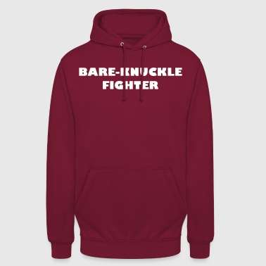 Bare-Knuckle Fighter - Unisex Hoodie