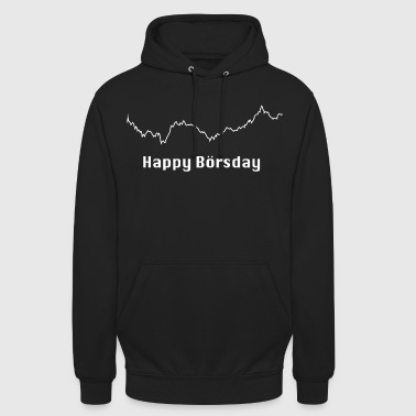 Happy Birthday Happy Börsday Happy Birthday - Unisex Hoodie