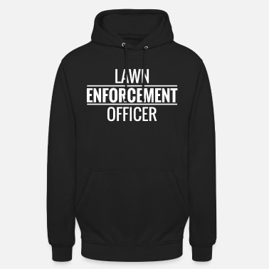 Gardening Lawn Enforcement Officer. Gardener. Love Gardening - Unisex Hoodie