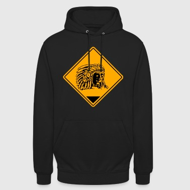 Indian Chief Road Sign - Unisex Hoodie