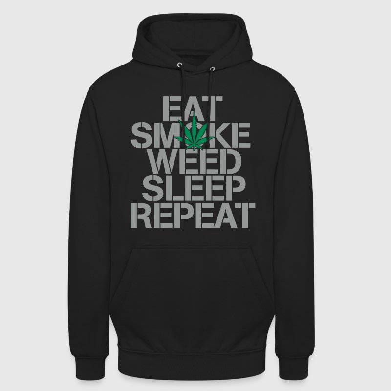 EAT SMOKE WEED SLEEP REPEAT - Unisex Hoodie