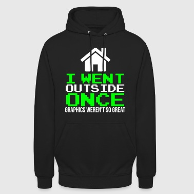 I went outside once Funny Gaming T-shirt - Unisex Hoodie