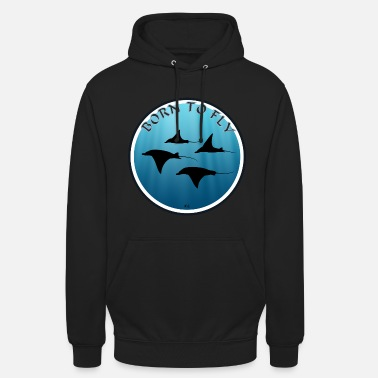 Born to Fly Manta Ray - Unisex Hoodie