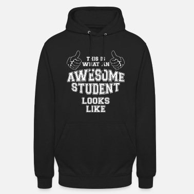Awesome Cool Dit is wat een Awesome Student eruit ziet - Hoodie unisex
