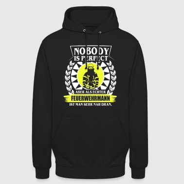 FEUERWEHRMANN - NOBODY IS PERFECT - Unisex Hoodie