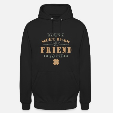 Friend Friend Friends Friendship Friend - Unisex Hoodie