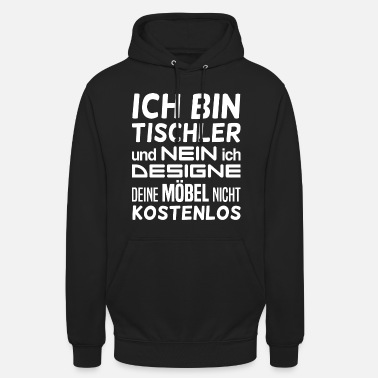 mobel tischler mobel geschenk unisex hoodie