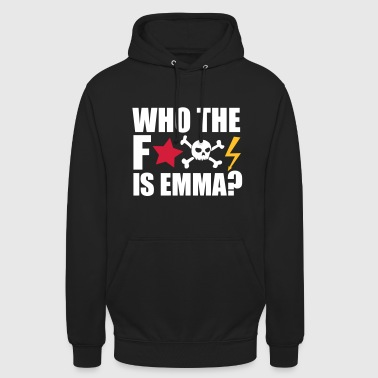 Mdma who the fuck is emma? MDMA Ecstasy Techno Sprüche - Unisex Hoodie