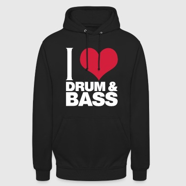 I Love Drum and Bass - Unisex Hoodie