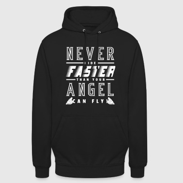 Never Ride Faster Than Your Angel Can Fly Shirt - Unisex Hoodie
