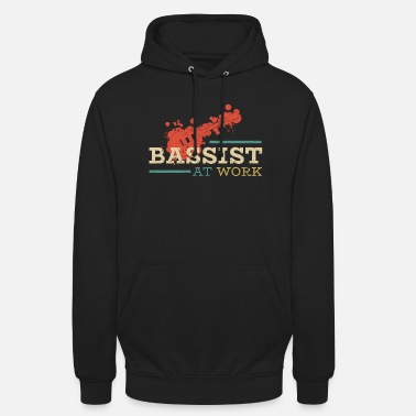 Bassist Bassist at Work - Gift for bassist - Unisex Hoodie