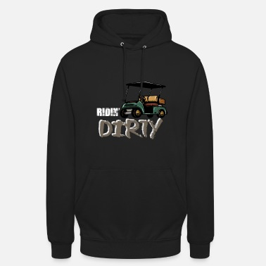 Dirty Ridin 'Dirty - Hoodie unisex