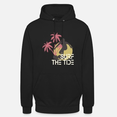 Tide Surf the Tide - Unisex Hoodie