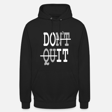 Do It Do It - Unisex Hoodie