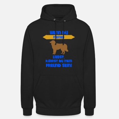If you love my dog - Unisex Hoodie