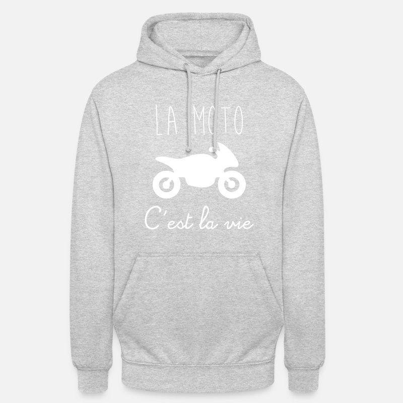 La Moto Cest La Vie Sweat à Capuche Unisexe Spreadshirt