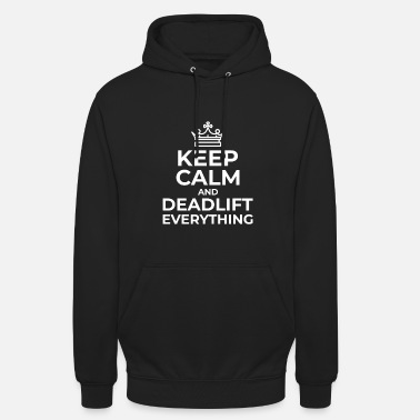 Deadlift Keep Calm Deadlift Heavy Deadlift krachttraining - Hoodie unisex