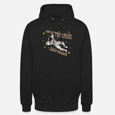 Moon Star Astronaut profession in space float and fly - Unisex Hoodie