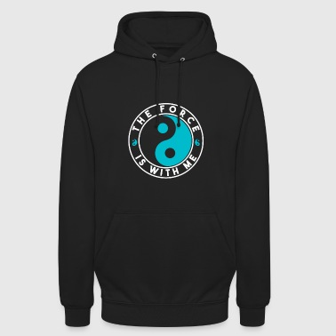 Fighter De Force is With Me Karate Fighter Fighter - Hoodie unisex