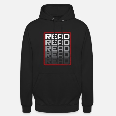 Reading Read Read Read Read Gift Saying - Unisex Hoodie