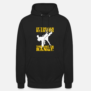 Tae Kwon Do If you can read this .. - Gift - Unisex Hoodie