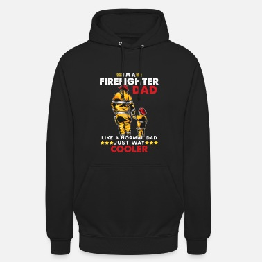 Firefighter Firefighter dad fireman firefighter gift dad - Unisex Hoodie
