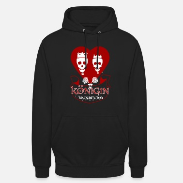 Partnerlook Koenigin Tod Partnerlook Valentinstag Herz Rosen - Unisex Hoodie