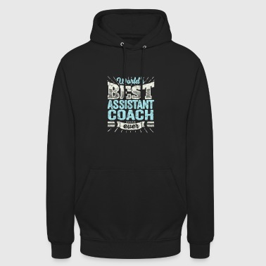 TOP Co-Trainer: Best Assistant Coach Ever - Unisex Hoodie