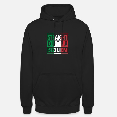Sicily Straight outta Italia Italy Sicily - Unisex Hoodie