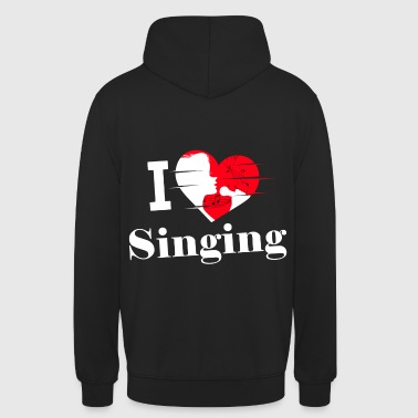 J'aime chanter / chanter / chanter - Sweat-shirt à capuche unisexe