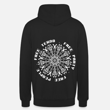 Free Free tekno free party free people - Unisex Hoodie