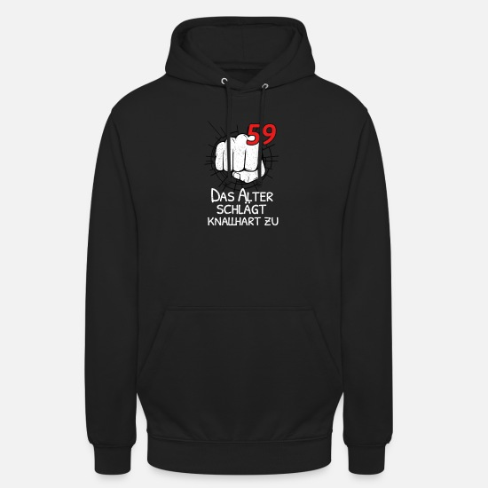 Old Hoodies & Sweatshirts - 59 THE OLD AGE IS BLOCKING! - Unisex Hoodie black