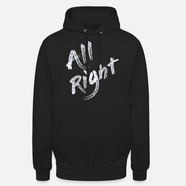 All Right All right - Unisex Hoodie
