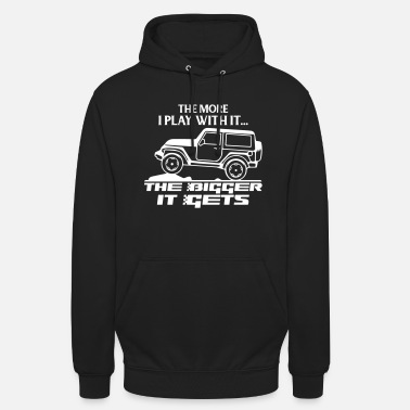 Funny Jeep - The More I Play - Unisex Hoodie