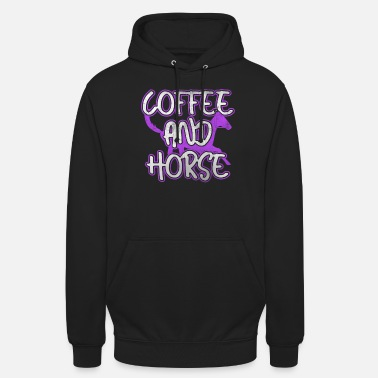Coffee and horse - Unisex Hoodie