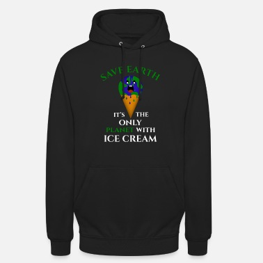Hour EARTH DAY ICE CREAM NATURE EARTH PLANET ENVIRONMENTAL PROTECTION - Unisex Hoodie