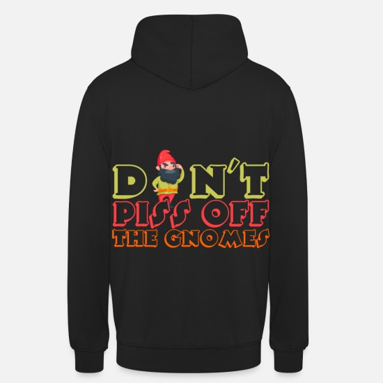 Offensive Hoodies & Sweatshirts - GARDENING DON T PISS OFF THE GNOMES - Unisex Hoodie black