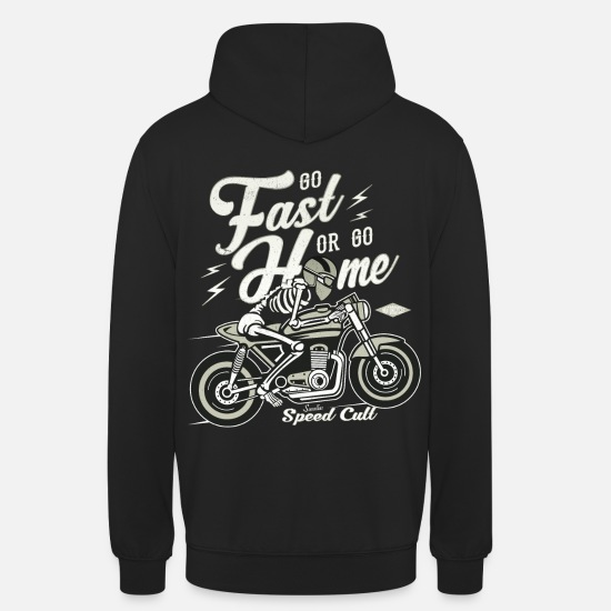Bikes And Cars Collection V2 Hoodies & Sweatshirts - Go Fast Or Go Home - Unisex Hoodie black