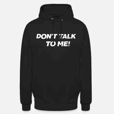 The Masked Singer Don't talk to me! Print - Unisex Hoodie