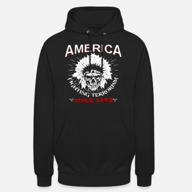 American Indian Native American Indian Indian - Unisex Hoodie