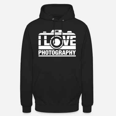 Photography I Love Photography - Unisex Hoodie
