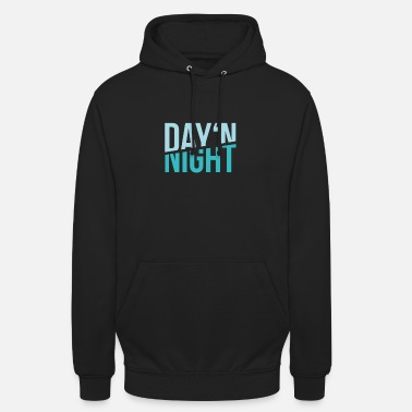 Day'n Night - Unisex Hoodie