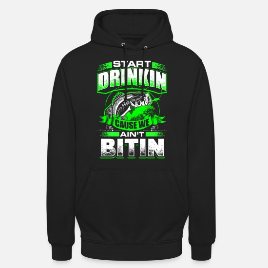 Amo Felpe - Start Drinkin - Fishing - EN - Hoodie unisex nero