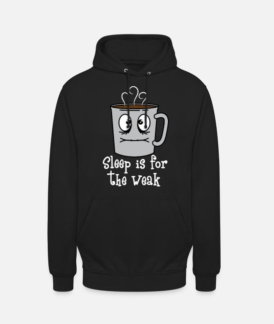 Role Hoodies & Sweatshirts - This is the Funny Coffee graphic saying Sleep is - Unisex Hoodie black